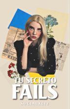 Tu Secreto Fails by -moacharry