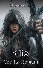 Kilis - Cadılar Zamanı by zimermann21