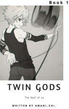 TWIN GODS.{Naruto} by amani_chi