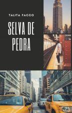 Selva de Pedra by TalitaFacco