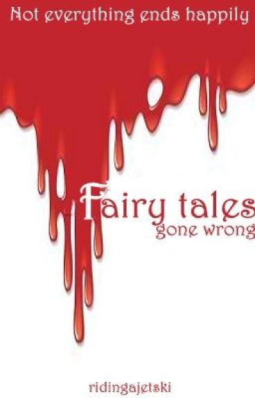 fairy tale gone wrong snow white essay