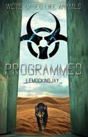 Programmed by _LeMockingjay_