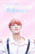 SEVENTEEN PREFERENCES by Binnie_