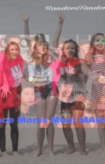 Dance Moms Meets Magcon