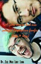 Alpha meets bad ass omega Septiplier fanfic (boy × boy) by The-Mad-Lost-Luna