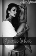 I Promise To Love (Alec Lightwood) by MarianLizethMoreno