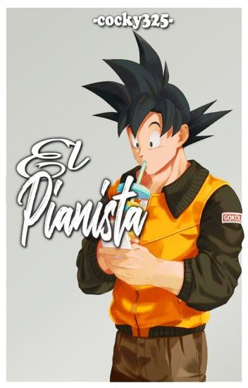 """El pianista[""""TERMINADA""""]"""