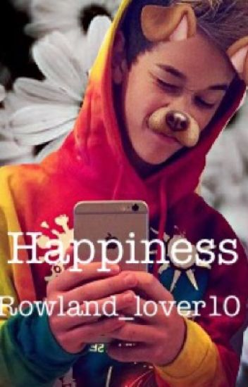 Happiness~Brandon Rowland