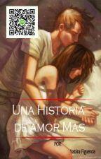 Una historia De amor by Tabii_F