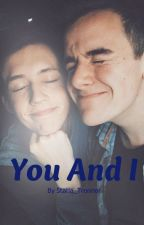You And I by Stalia_Tronnor