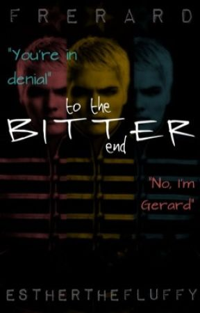 To The Bitter End || frerard by estherthefluffy
