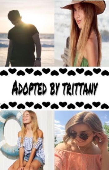 Adopted by trittany