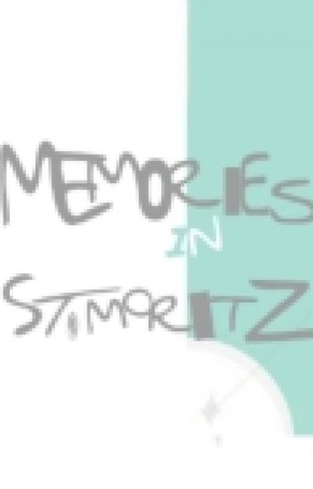 Memories In St.Moritz (On Hold)