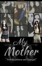 My Mother  by SrtCabello15