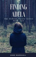 Adela (Under construction. Possible rewrite) by annemarshallofficial