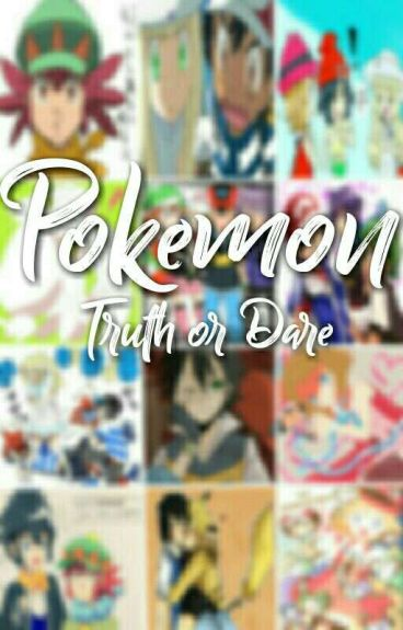 Pokemon Truth or Dare!