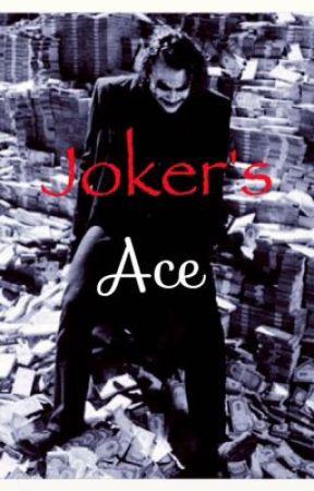 Joker's Ace (sequel to Joker's weakness)  by Captain_Johnny_Depp