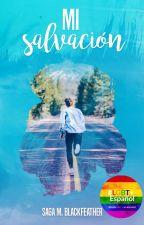 Mi salvación. by SagaMBlackfeather
