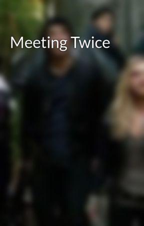 Meeting Twice by Lovesity