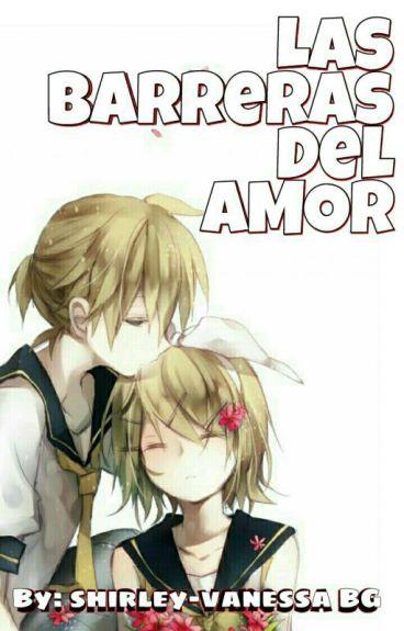 Las Barreras Del Amor (Len X Rin)