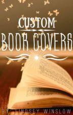 Custom Book Covers! (1) by ReadingisFun3534