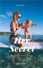 Her Secret by RhiMH1