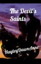 The Devil's Saints by hayleydawnanne