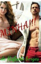 MINHA!!! by Rafamiguelvieira