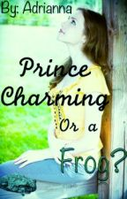 Prince Charming or a Frog? by dancediva1901