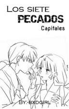 Los Siete Pecados Capitales (1) by -bxdgirl