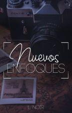 Nuevos enfoques by LNoir6