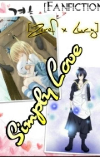 [Fanfiction] [Zeref x Lucy] Simply Love