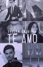 Te Amo (Book #1) ||A.M|| by thanksamc_