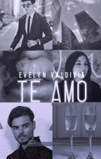 Te Amo | |A.M| | (Completa) by thanksamc_