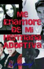 Me Enamore De Mi Hermana Adoptiva by jrosasdelangel