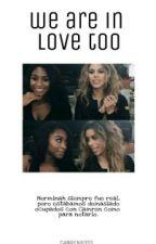 we are in love too; norminah by C4MRENBOSS