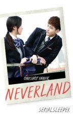Neverland | Oneshot Fanfic by Serialsleeper