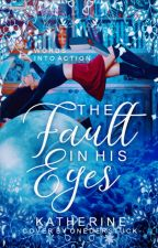 The Fault In His Eyes - Coming Soon by urbansfear