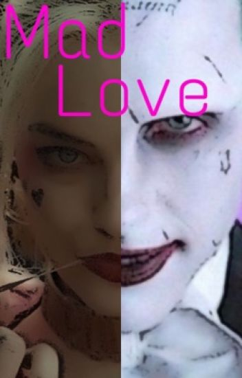 Mad Love // Harley & joker