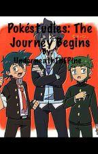 Pokéstudies: The Journey Begins by UnderneathTHEPine
