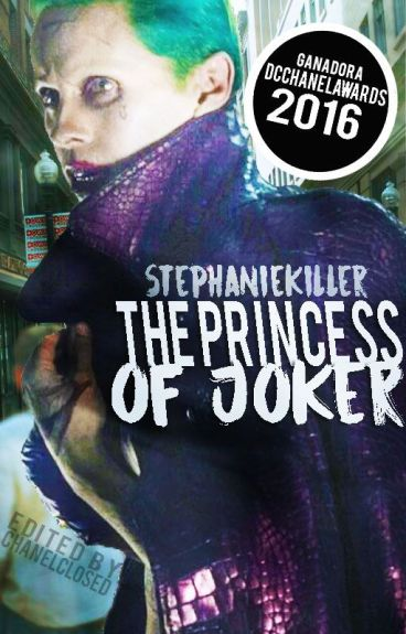 The Princess Of Joker (Ganadora #DcChanelAwards)