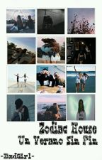 Zodiac House: Un Verano Sin Fin by okokcait