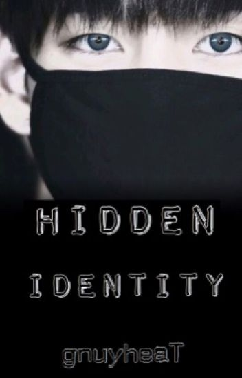 Hidden Identity | Kim Taehyung  (ON HOLD Y'ALL)