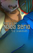 Nada Serio [Error x Ink]  by Underlove15