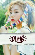 Dumb | seulgi•taeyong by najaemined
