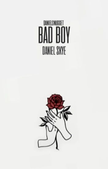 Bad Boy (Daniel Skye)