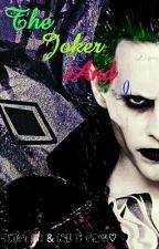 The Joker and I by katelynn2420