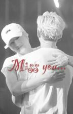 [LONGFIC] [MarkBam] Miss You... by PhngsMai