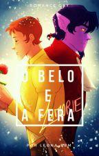 O Belo e a fera ( Romance gay )  by brenner200