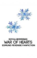 1 | War of Hearts ❅ Edmund Pevensie by RoyalHemmings